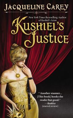 Kushiel's Justice - Carey, Jacqueline