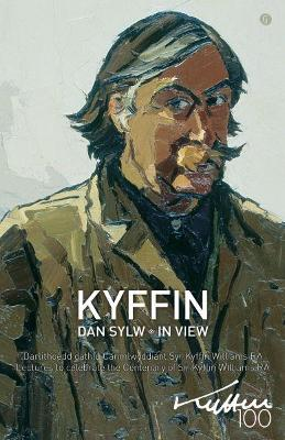 Kyffin dan Sylw / Kyffin in View - Meredith, David (Editor)