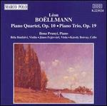 Léon Boellmann: Piano Trio, Op. 19; Piano Quartet, Op. 10