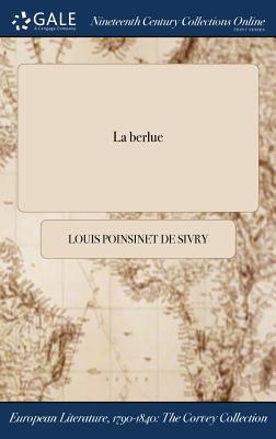 La Berlue - Poinsinet De Sivry, Louis