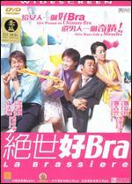 La Brassiere - Chan Hing-kai; Patrick Leung