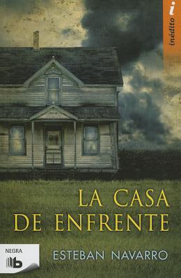 La Casa de Enfrente - Navarro, Esteban