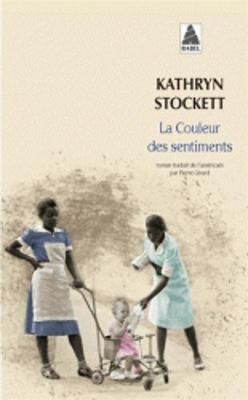 La Couleur DES Sentiments - Stockett, Kathryn