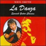 La Danza: Spanish Guitar Classics