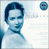 La Demoiselle élue: Opera Arias - Bidu Sayão (soprano); Rosalind Nadell (contralto); University of Pennsylvania Women's Glee Club (choir, chorus)