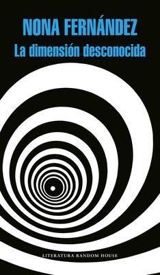 La Dimensi?n Desconocida / The Twilight Zone - Fernandez, Nona