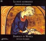 La Doce Acordance; Chansons de trouv�res
