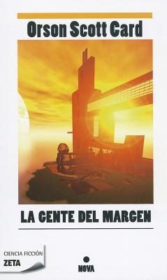 La Gente del Margen - Card, Orson Scott