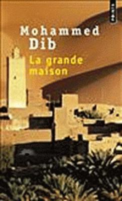 La Grande Maison - Dib, Mohammed