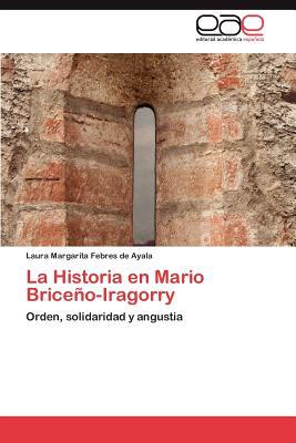 La Historia En Mario Briceno-Iragorry - Febres De Ayala Laura Margarita