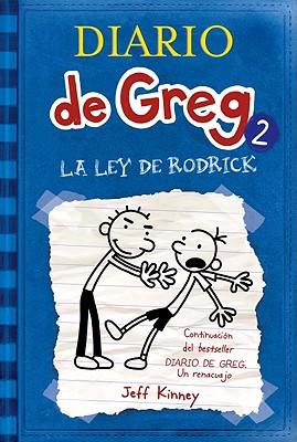 La Ley de Rodrick - Kinney, Jeff, and Moraan, Esteban