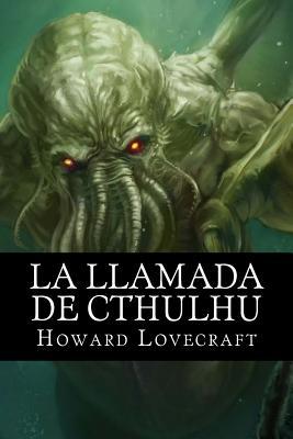 La Llamada de Cthulhu - Hollybooks (Editor), and Lovecraft, Howard Phillips