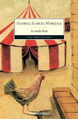 La Mala Hora - Garcia Marquez, Gabriel