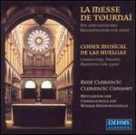 La Messe de Tournai: Codex Musical de las Huelgas