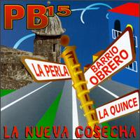 La Nueva Cosecha - PB15