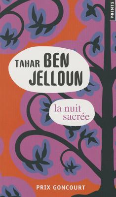 La Nuit Sacree - Ben Jelloun, Tahar