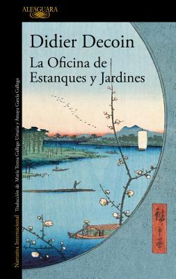 La Oficina de Estanques y Jardines / The Office of Gardens and Ponds - Decoin, Didier