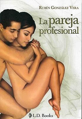 La Pareja Profesional - Vera, Ruben Gonzalez