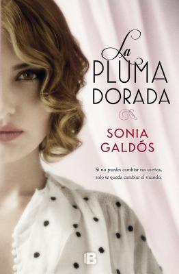 La Pluma Dorada - Galdos, Sonia