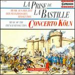 La Prise de la Bastille: Music of the French Revolution
