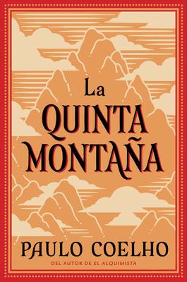 La Quinta Montana - Coelho, Paulo