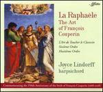 La Raphaèle: The Art of François Couperin