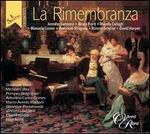 La Rimembranza - Antonino Siragusa (vocals); Bruce Ford (vocals); David Harper (piano); Jennifer Larmore (vocals); Majella Cullagh (vocals);...