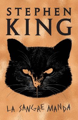 La Sangre Manda - King, Stephen