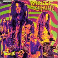 La Sexorcisto: Devil Music, Vol. 1 - White Zombie