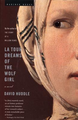 La Tour Dreams of the Wolf Girl - Huddle, David