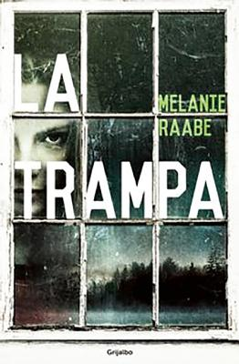 La Trampa - Raabe, Melanie