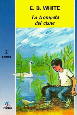 La Trompeta del Cisne - White, E B