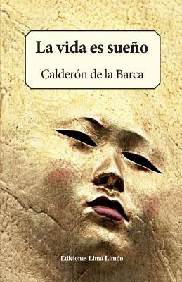 La Vida Es Sueño - De La Barca, Calderon