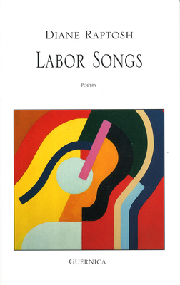 Labor Songs - Raptosh, Diane