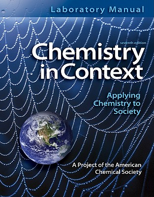 Laboratory Manual Chemistry in Context - American Chemical Society