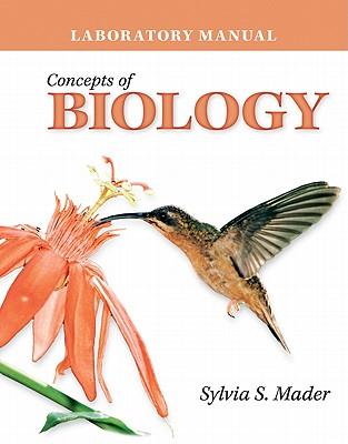 Laboratory Manual to Accompany Concepts of Biology - Mader, Sylvia S