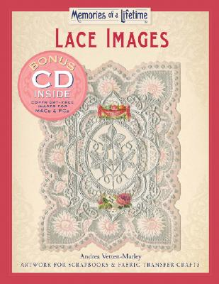 Lace Images: Artwork for Scrapbooks & Fabric-Transfer Crafts - Vetten-Marley, Andrea