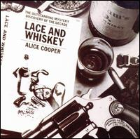Lace & Whiskey - Alice Cooper