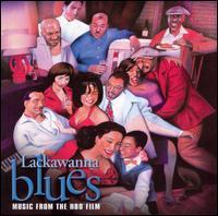 Lackawanna Blues - Original Soundtrack