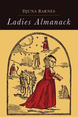 Ladies Almanack - Barnes, Djuna