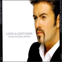 Ladies & Gentlemen: The Best of George Michael - George Michael