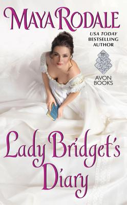 Lady Bridget's Diary: Keeping Up with the Cavendishes - Rodale, Maya