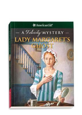 Lady Margaret's Ghost: A Felicity Mystery - Jones, Elizabeth McDavid