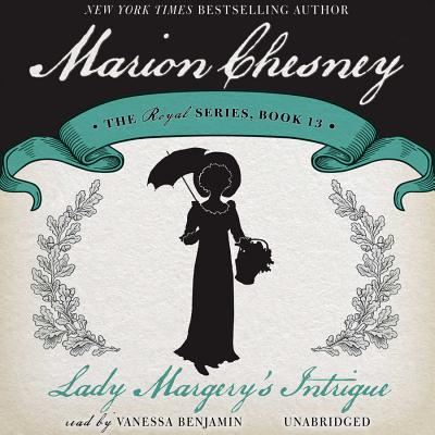 Lady Margery's Intrigue - Chesney, Marion
