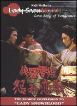 Lady Snowblood: Love Song of Vengeance
