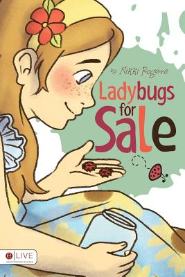 Ladybugs for Sale - Rogers, Nikki