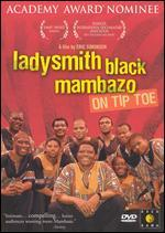 Ladysmith Black Mambazo: On Tiptoe