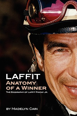 Laffit: Anatomy of a Winner - Cain, Madelyn