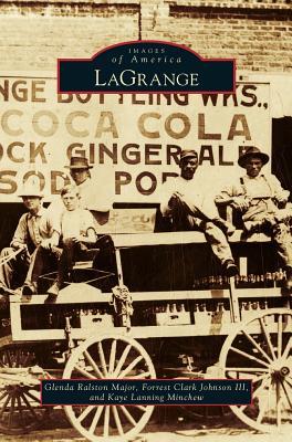 Lagrange - Major, Glenda Ralston, and Johnson, Forrest Clark III, and Minchew, Kaye Lanning