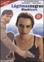 Lagrimas Negras: Black Tears - Fernando Bauluz; Ricardo Franco